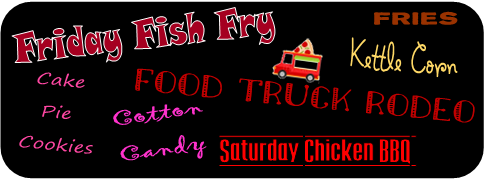 Friday fish fry food truck rodeo kettle corn cotton candy saturday chicken bbq ice cream
